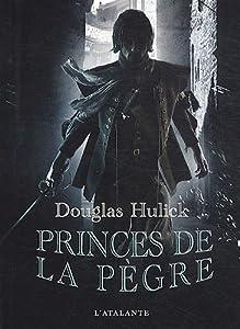 """Afficher """"Princes de la pègre n° 1 Bas-fonds d'Ildrecca (Les)"""""""