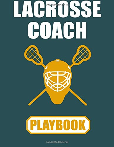 Lacrosse Coach Playbook: Lacrosse Play journal with lacrosse field layouts por Damac Creations