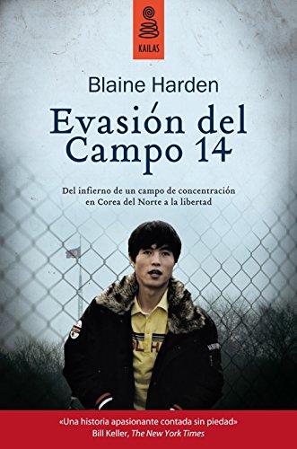 Evasión del Campo 14 (KBL nº 11) por Blaine Harden