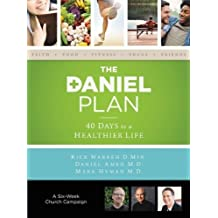 The Daniel Plan Church Campaign Kit: 40 Days to a Healthier Life by Rick Warren (2013-01-06)