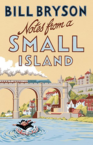 Buchseite und Rezensionen zu 'Notes From A Small Island: Journey Through Britain (Bryson, Band 9)' von Bill Bryson