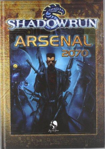 Shadowrun. Arsenal 2070