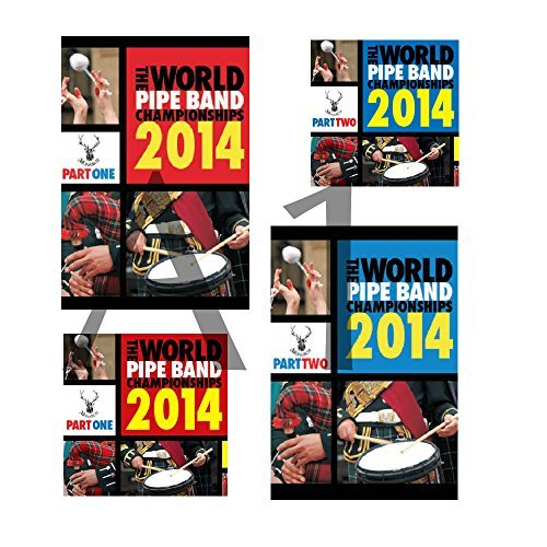 World Pipe Band Championships 2014 Four Pack Parts 1 & 2 on DVD and Parts 1 & 2 on CD!