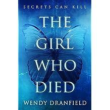 The Girl Who Died: A YA crime novel