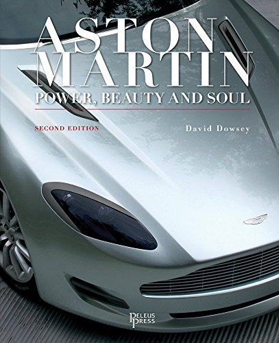 Aston Martin: Power, Beauty and Soul por David Dowsey