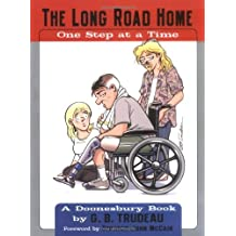 The Long Road Home: One Step at a Time (Doonesbury) by G. B. Trudeau (2007-03-19)