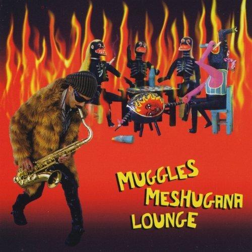 Muggles Meshugana Lounge by Muggles Meshugana Lounge