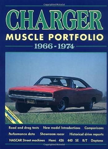 Dodge Charger Muscle Portfolio 1966-1974 (Brooklands Road Test Series) by R.M. Clarke (13-Jan-2006) Paperback