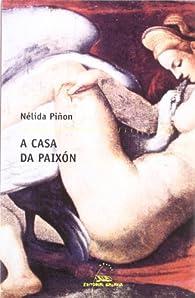 A casa da paixón par Nélida Piñón