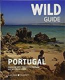 Magische Orte, versteckte Strände und das süße LebenBroschiertes BuchPortugal ist das Land für Individualreisende, Surfer, Camper, Abenteurer, Familien, Aussteiger und Glückssucher. Wild Guide Portugal ist ihr Reiseführer. Dieses Highlight der preisg...