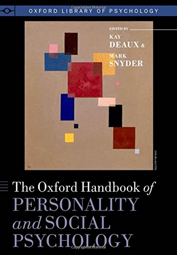 The Oxford Handbook of Personality and Social Psychology (Oxford Library of Psychology)