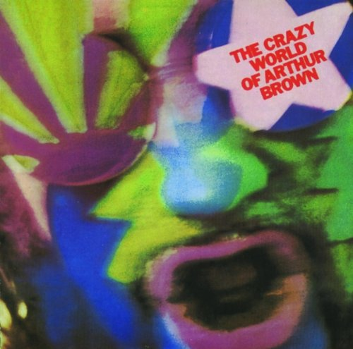 Crazy World of Arthur Brown - Fire