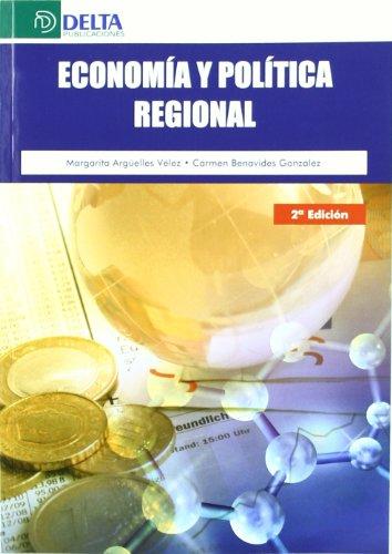 Economía y política regional por Margarita Argüelles Vélez