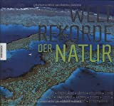 Weltrekorde der Natur