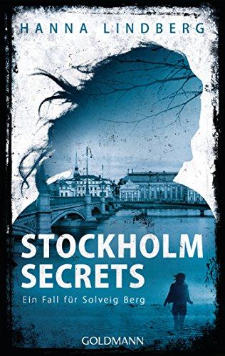 Stockholm Secrets: Ein Fall für Solveig Berg 1