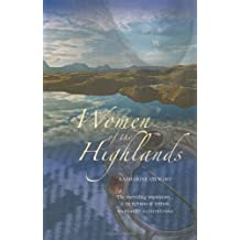 Women of the Highlands by Katharine Stewart (2011-02-28)