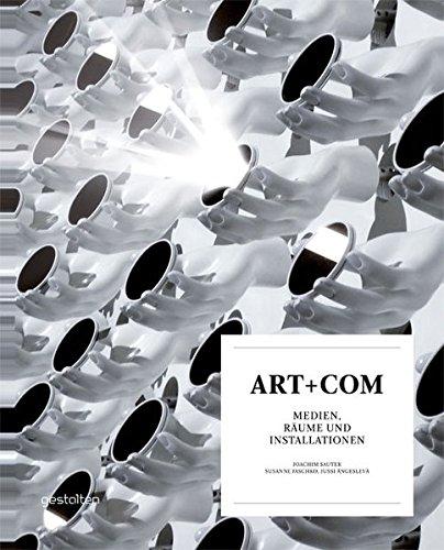 ART+COM: Medien, Räume und Installationen