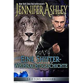 Eine Shifter-Weihnachtsgeschichte: Deutsche Ausgabe (Shifters Unbound)
