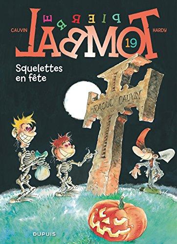 Pierre Tombal, tome 19 : Squelettes en fête