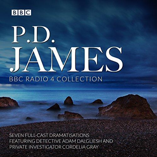 P.D. James BBC Radio Drama Collection: Seven full-cast dramatisations (Full Audio Cast)
