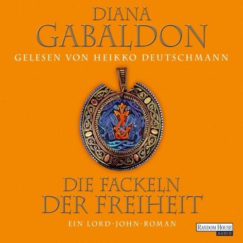 Buchseite und Rezensionen zu 'Die Fackeln der Freiheit: Ein Lord-John Roman' von Diana Gabaldon