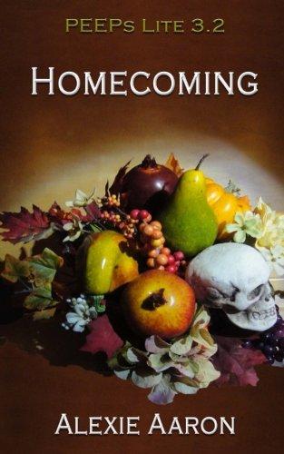 Homecoming: PEEPs Lite 3.2 (Haunted Series) (Alexie Aaron Haunted Serie)