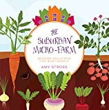#3: The Suburban Micro-Farm: Modern Solutions for Busy People