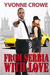 From Serbia With Love (English Edition)