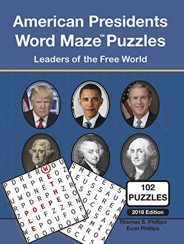 American Presidents Word Maze Puzzles: Leaders of the Free World (Word Maze Puzzle Book Book 7) PDF Descargar