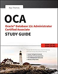 Oca Oracle Database 12C Administrator Certified Associate Study Guide