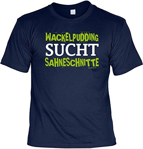Sprüche T-Shirt - Wackelpudding sucht Sahneschnitte - Funny T-Shirt für Singel Fun Shirt Männer T-Shirt Geschenk für Männer Navy-Blau
