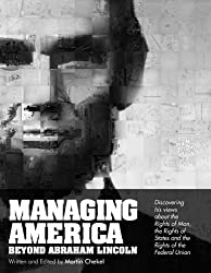 Managing America Beyond Abraham Lincoln -