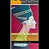 NEFERTITI: LA BELLISSIMA E' ARRIVATA: Vita, amore ed eresia della più enigmatica regina del Nilo