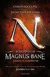 Le cronache di Magnus Bane - 4. L'erede di mezzanotte (Italian Edition)