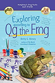 Exploring According to Og the Frog: 2