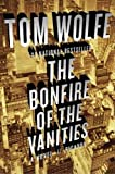 The Bonfire of the Vanities: A Novel (English Edition)