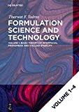 Tharwat F. Tadros: Formulation Science and Technology: [Set Formulation Science and Technology, Vol 1-4]