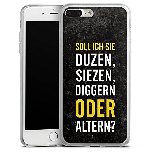 Apple iPhone 8 Plus Slim Case Silikon Hülle Schutzhülle Humor Lustig Sprüche Silikon Slim Case transparent