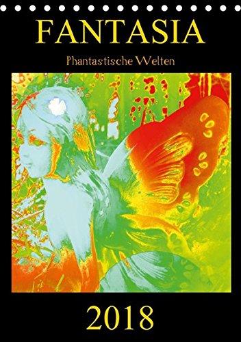 FANTASIA - Phantastische Welten (Tischkalender 2018 DIN A5 hoch): Zauberhafte Naturwesen und geheimnisvolle Lichtgestalten aus dem Reich der Devas, ... [Kalender] [Apr 01, 2017] Labusch, Ramon