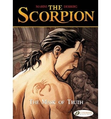 Desberg, Stephen [ The Mask of Truth: The Scorpion Vol. 7 ] [ THE MASK OF TRUTH: THE SCORPION VOL. 7 ] Apr - 2014 { Paperback }