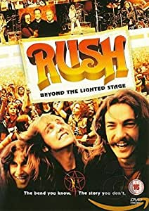 Rush - Beyond the Lighted Stage [DVD] [2010]
