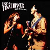 Ike & Tina Turner : Simply The Very Best
