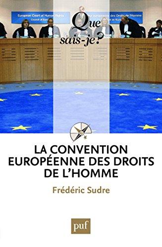 La Convention européenne des droits de l'homme par Frédéric Sudre