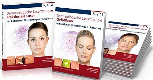 Dermatologische Lasertherapie in 3 Bänden: Fraktionale Laser | Gefäßlaser | Laserepilation by Uwe Paasch (2013-05-15)