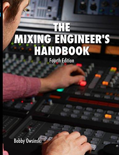 The Mixing Engineer's Handbook 4th Edition