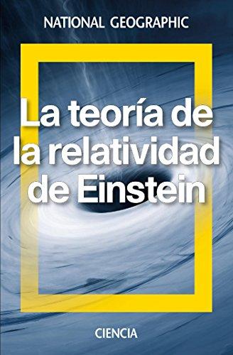 La Teoría de la Relatividad de Einstein (NATGEO CIENCIAS) por David Blanco