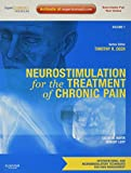 Neurostimulation for the Treatment of Chronic Pain: Volume 1: A Volume in the Interventional and Neuromodulatory Techniques for Pain Management ... Techniques in Pain Management)