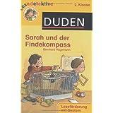 Sarah und der Findekompass: 2. Klasse. Leseförderung mit System