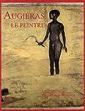 Augiéras, le peintre