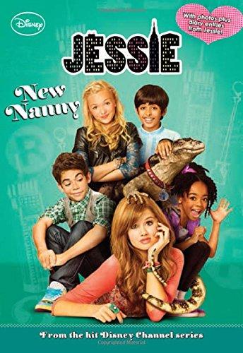Jessie New Nanny (Jessie Junior Novel)